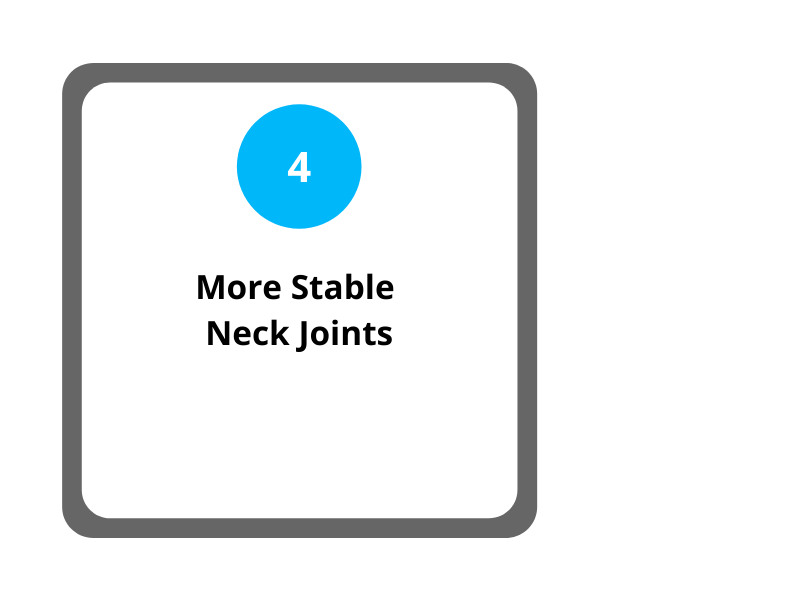 Step 4 More Stable Neck Joints